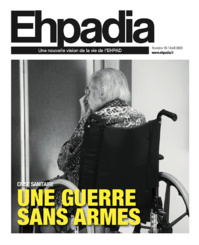 Ehpadia n°19 - Avril 2020