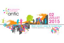 Les 6ème Rencontres du Numérique de l'aNTIC du 2 juillet 2015 : bien vieillir avec le numérique