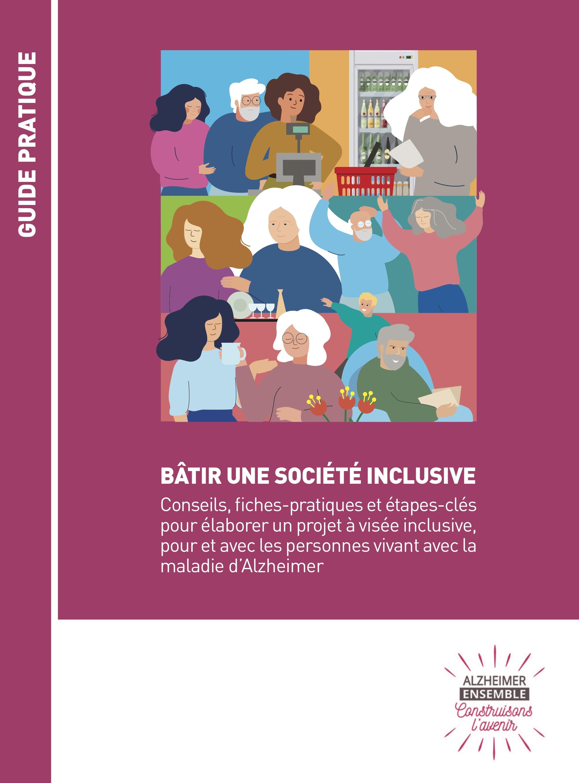 Maladie d'Alzheimer: un guide pour plus d'inclusion et de bienveillance