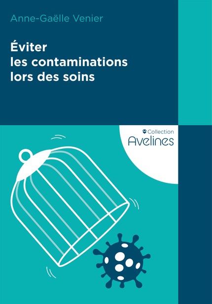 Un livre pour mieux prévenir les transmissions de virus et bactéries en milieu de soins